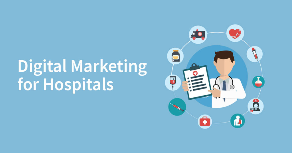 Digital marketing for hospital